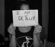 I Am Dr. Tiller