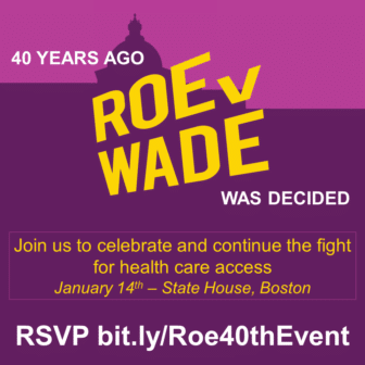 Roe v Wade 40th anniversary Massachusetts event