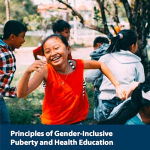 """cover of """"Principles for Gender-Inclusive Puberty and Health Education"""""""